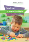 Inkluze v mateřeké škole - Děti s PAS, ADHD a handicapem