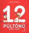 12 půltónů - Kniha o hudbě